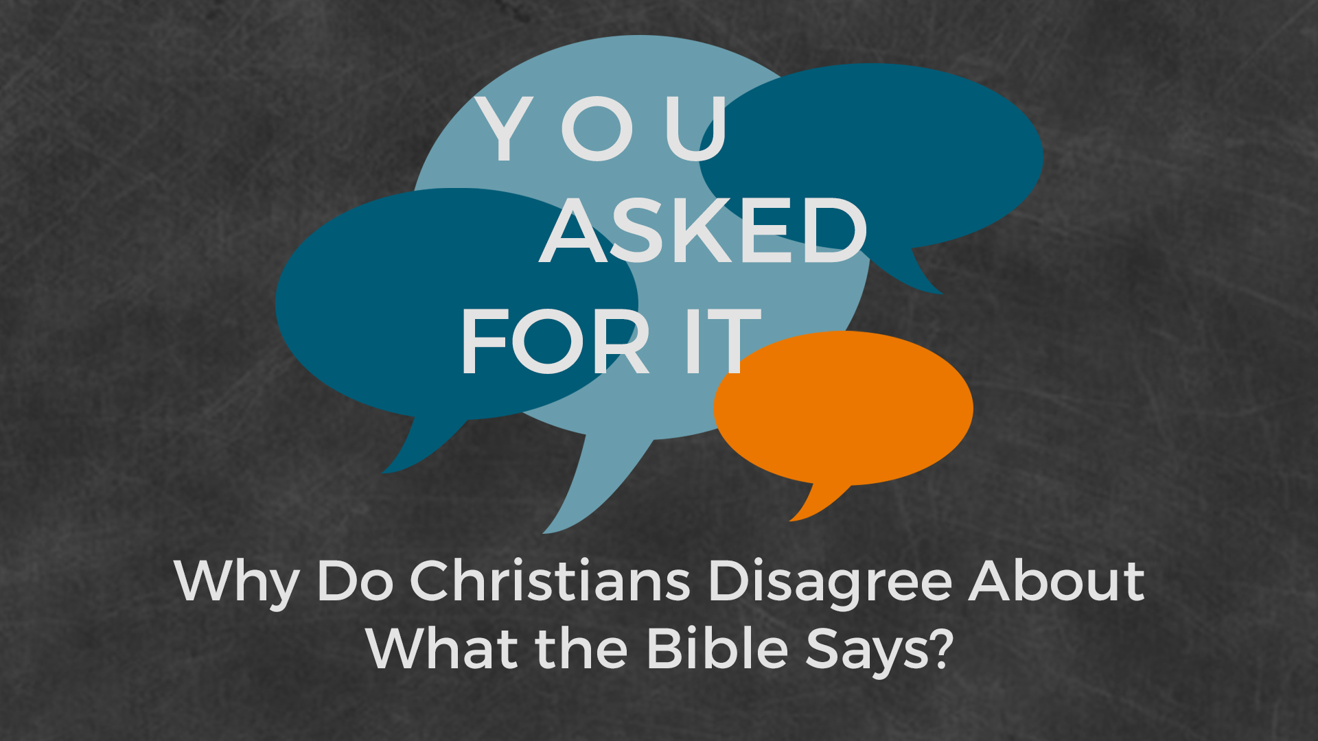 Why Do Christians Disagree About What the Bible Teaches?